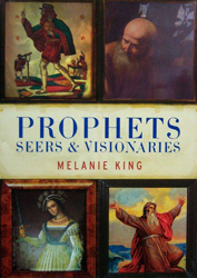 Prophets, Seers and Visionaries